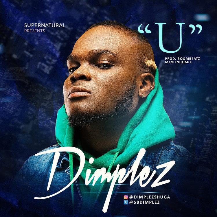 Dimplez – U (prod. Boom Beatz)