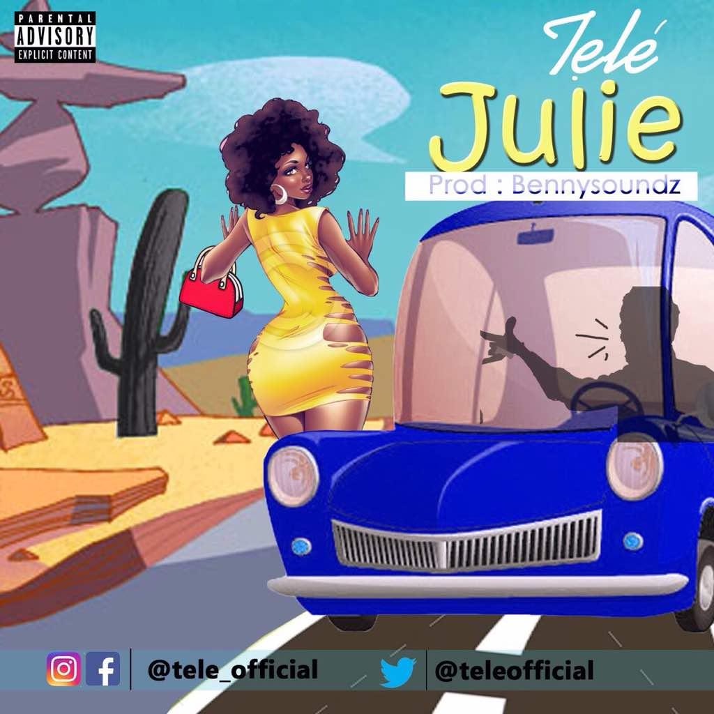 Tele – Julie (prod. Bennysoundz)