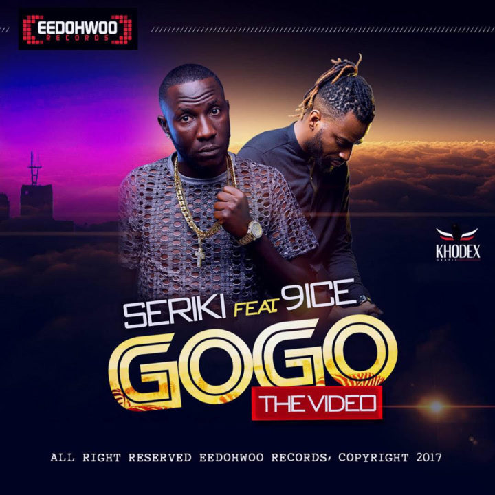 VIDEO: Seriki - GoGo ft. 9ice