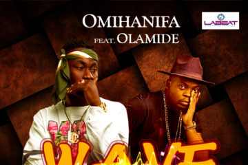 VIDEO: OMIHANIFA X OLAMIDE –  WAVE REMIX