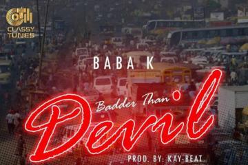 Baba K – Badder Than Devil