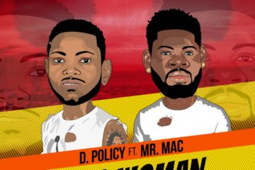 D. Policy ft. Mr. Mac – No Woman No Joy