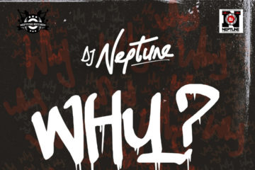 DJ Neptune ft. Runtown – WHY (prod. Del'B)