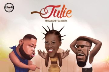 D-Black ft. Bisa Kdei – Julie (Prod. DJ Breezy)