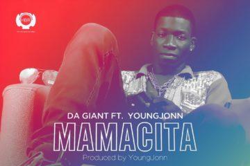 VIDEO: Da Giant ft. Young Jonn – Mamacita