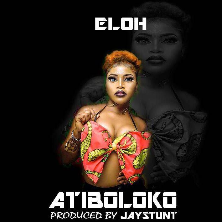 Eloh – Atiboloko (prod. JayStunt)