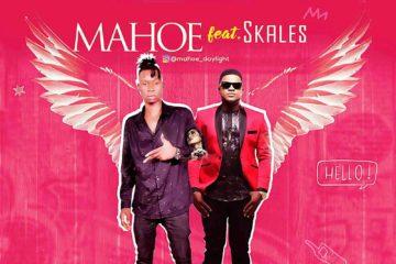 Mahoe Ft. Skales  – Chosen One