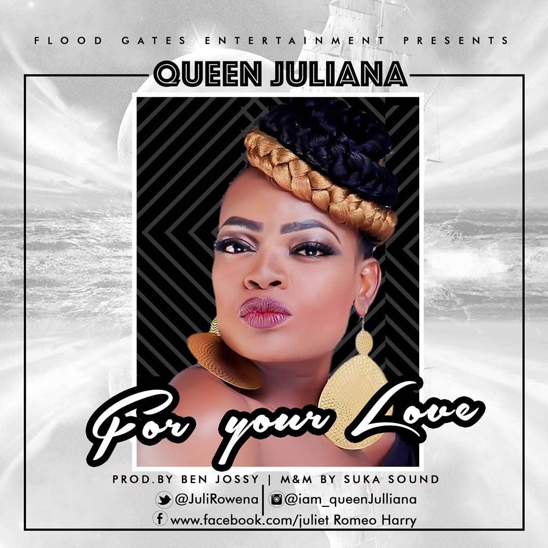 Queen Juliana – For Your Love