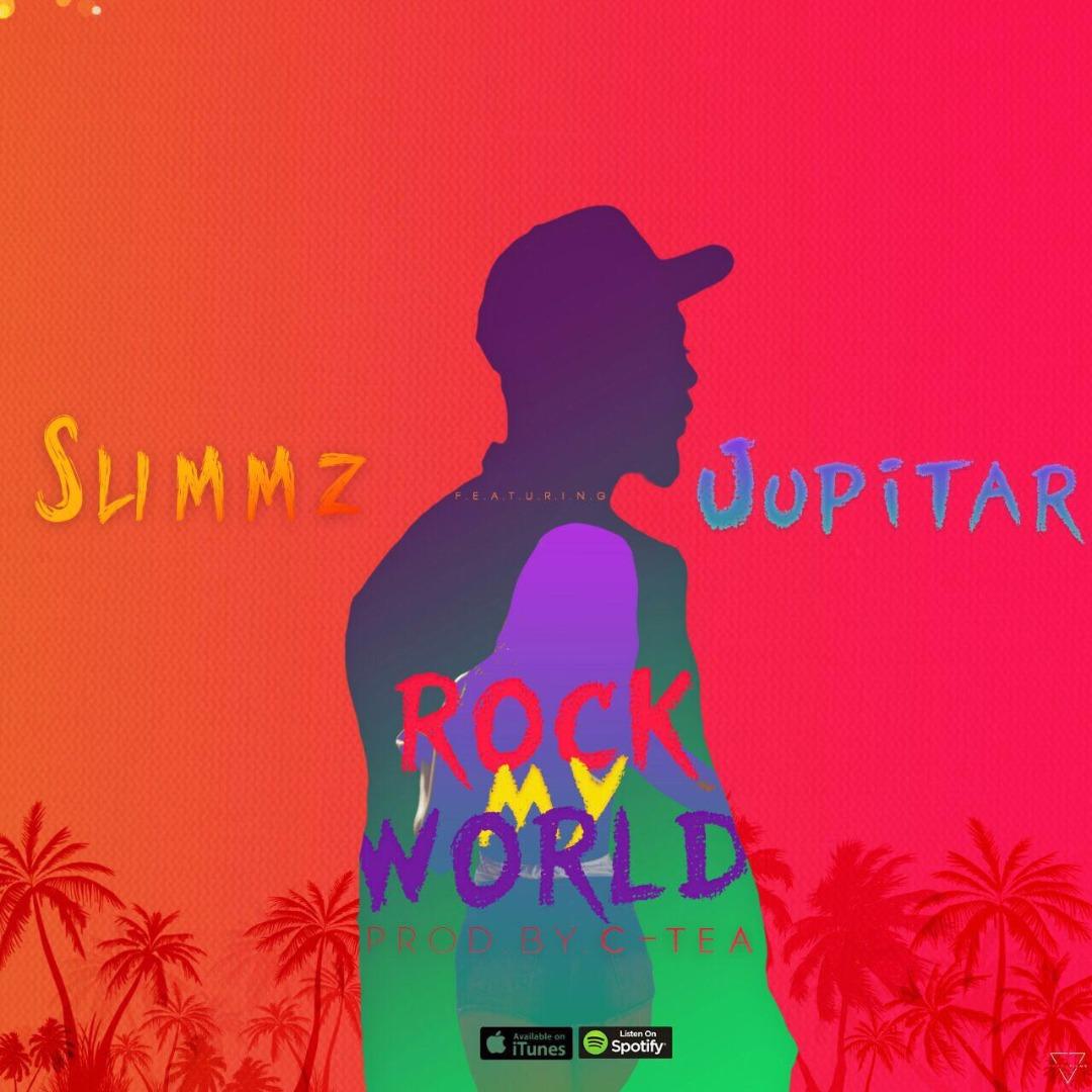 SLIMMZ – ROCK MY WORLD Ft. JUPiTAR