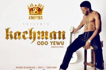 VIDEO: Kachman – Odo Yewu
