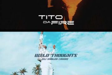 VIDEO: Tito Da Fire – Wild Thoughts (DJ Khaled Cover)
