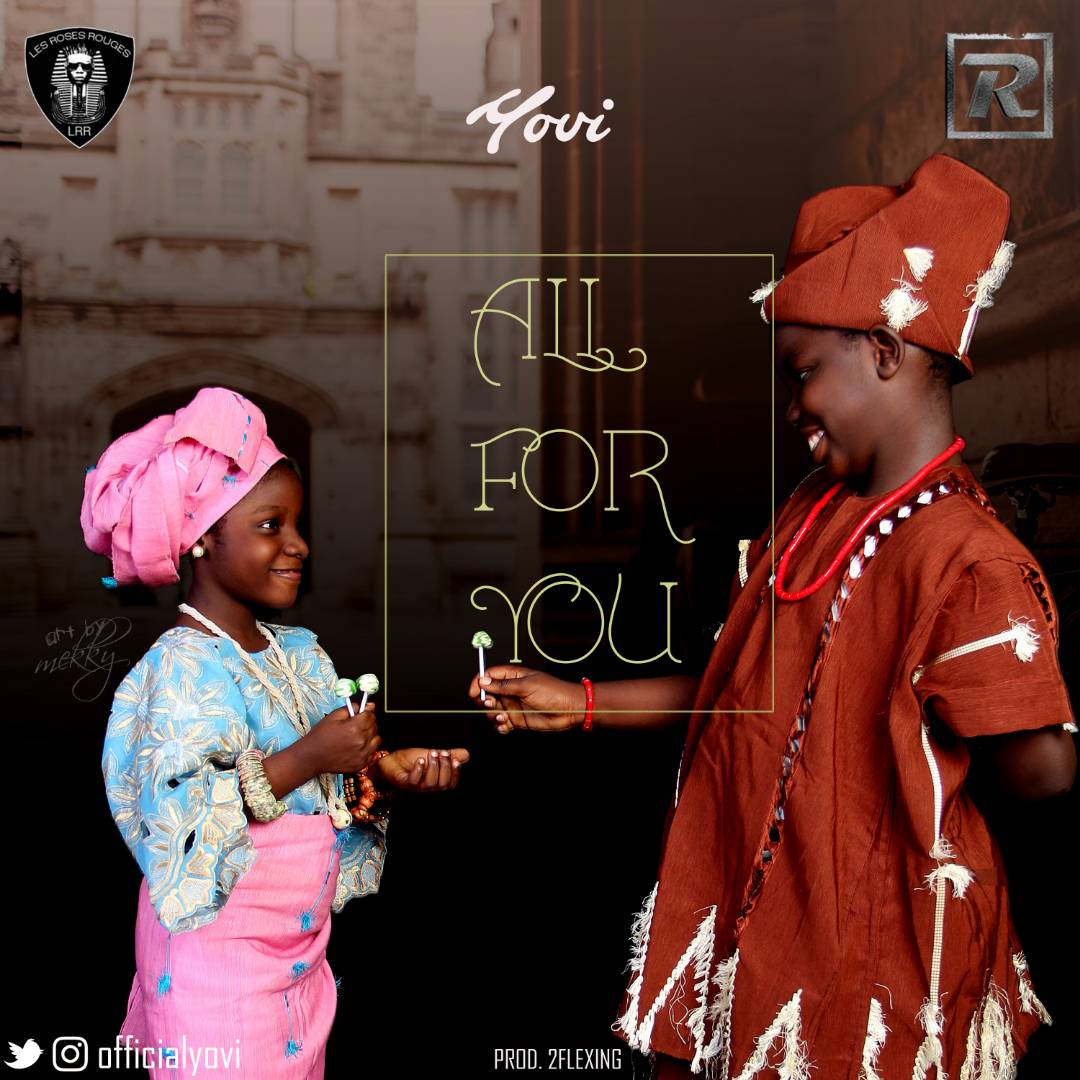 Yovi - All For You (Prod. by 2Flexing)