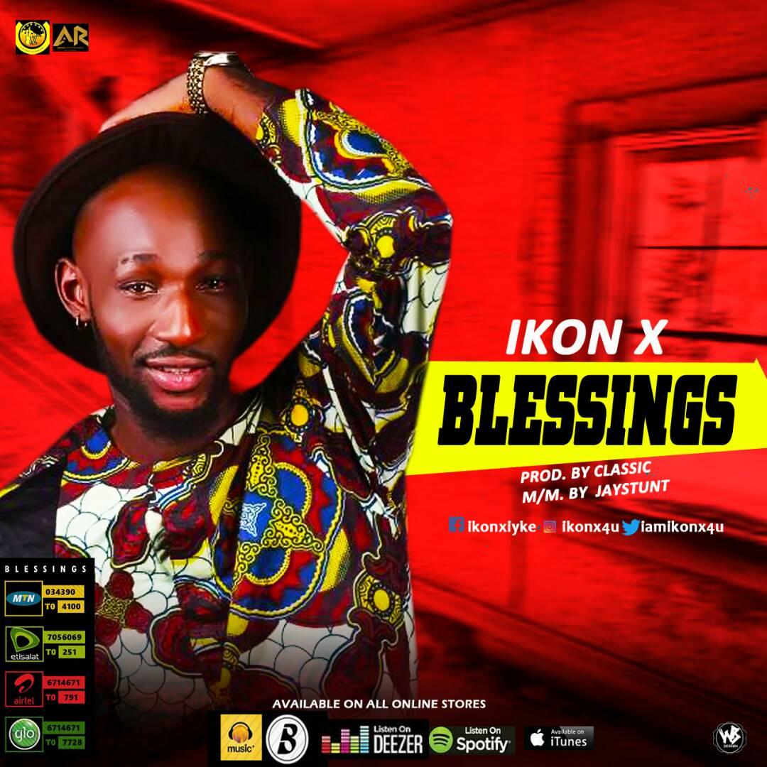 Video + Audio: Ikon-X – Blessings