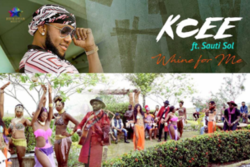 VIDEO: Kcee – Whine For Me Ft. Sauti Sol