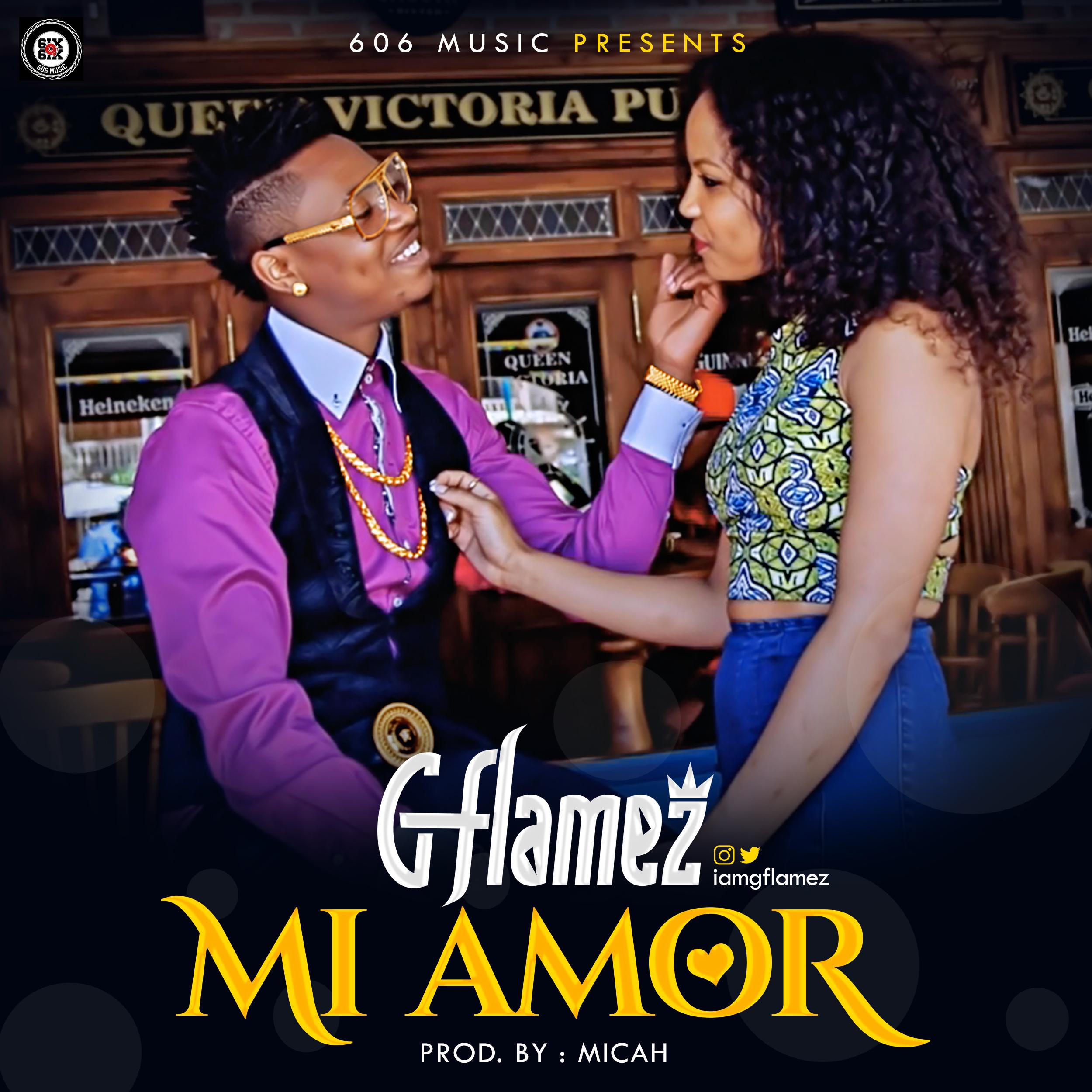 VIDEO: G-Flamez – Mi Amor