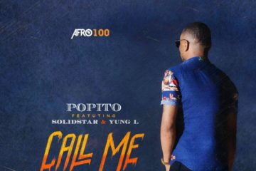 VIDEO: Popito Ft. Solidstar & Yung L – Call Me