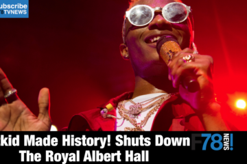 F78NEWS: Wizkid Makes History At Royal Albert Hall, Kenny Ogungbe Dismisses P-Square Fight & Dencia Responds To Yemi Alade's 2016 Interview