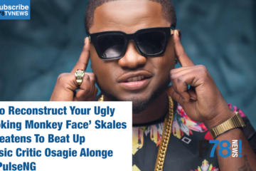 F78NEWS: Skales Threatens To Beat Up Music Critic, Davido's Friend DJ Olu Laid To Rest, Mystro Had A Meet and Greet Party