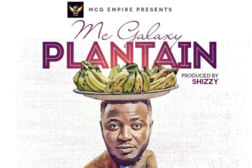 Mc Galaxy – Plantain (prod. Shizzi)