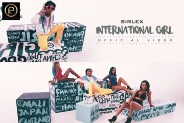 VIDEO: Sirlex – International Girl (Dir Paul Gambit)