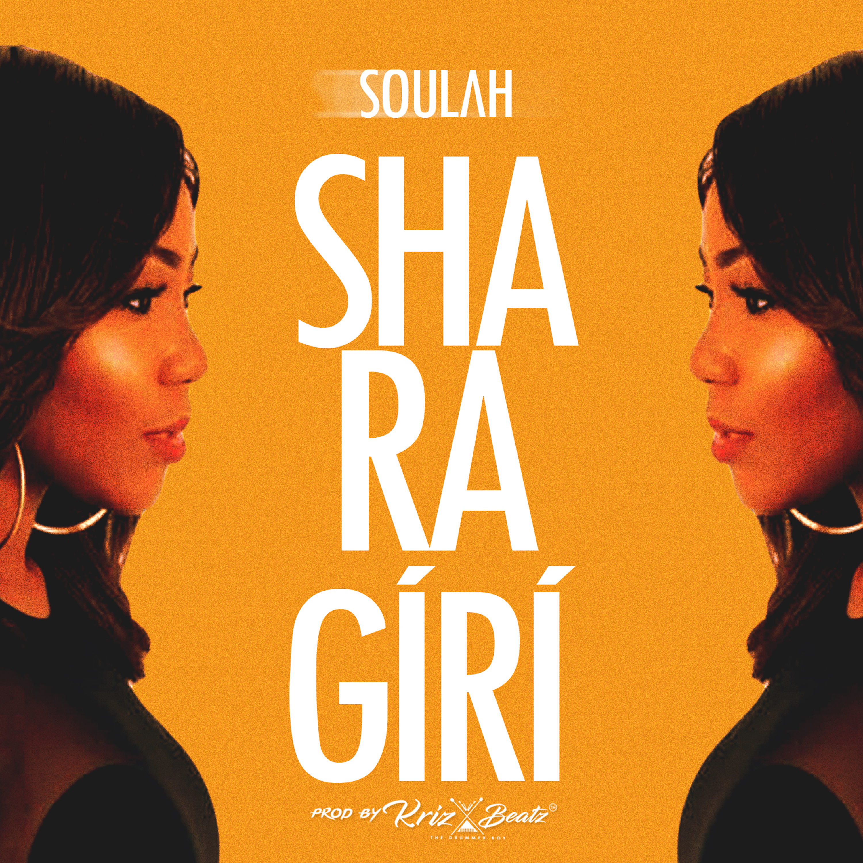 Soulah – Sha Ra Giri