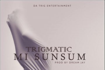 Trigmatic – Mi Sumsum (prod. DreamJay)