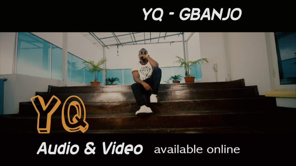 VIDEO: YQ - Gbanjo