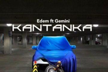 Edem – Kantanka ft Gemini (Prod. Slimbo)