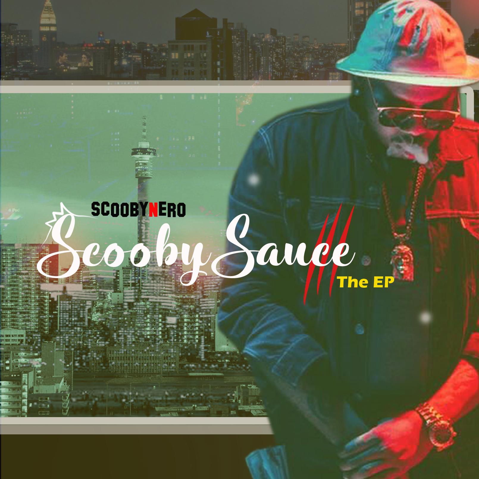 ScoobyNero – Scooby Sauce EP
