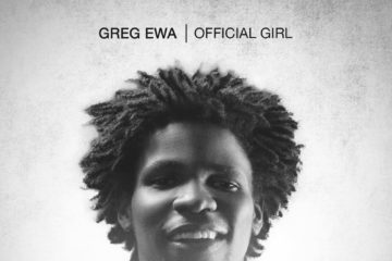 Greg Ewa – Official Girl