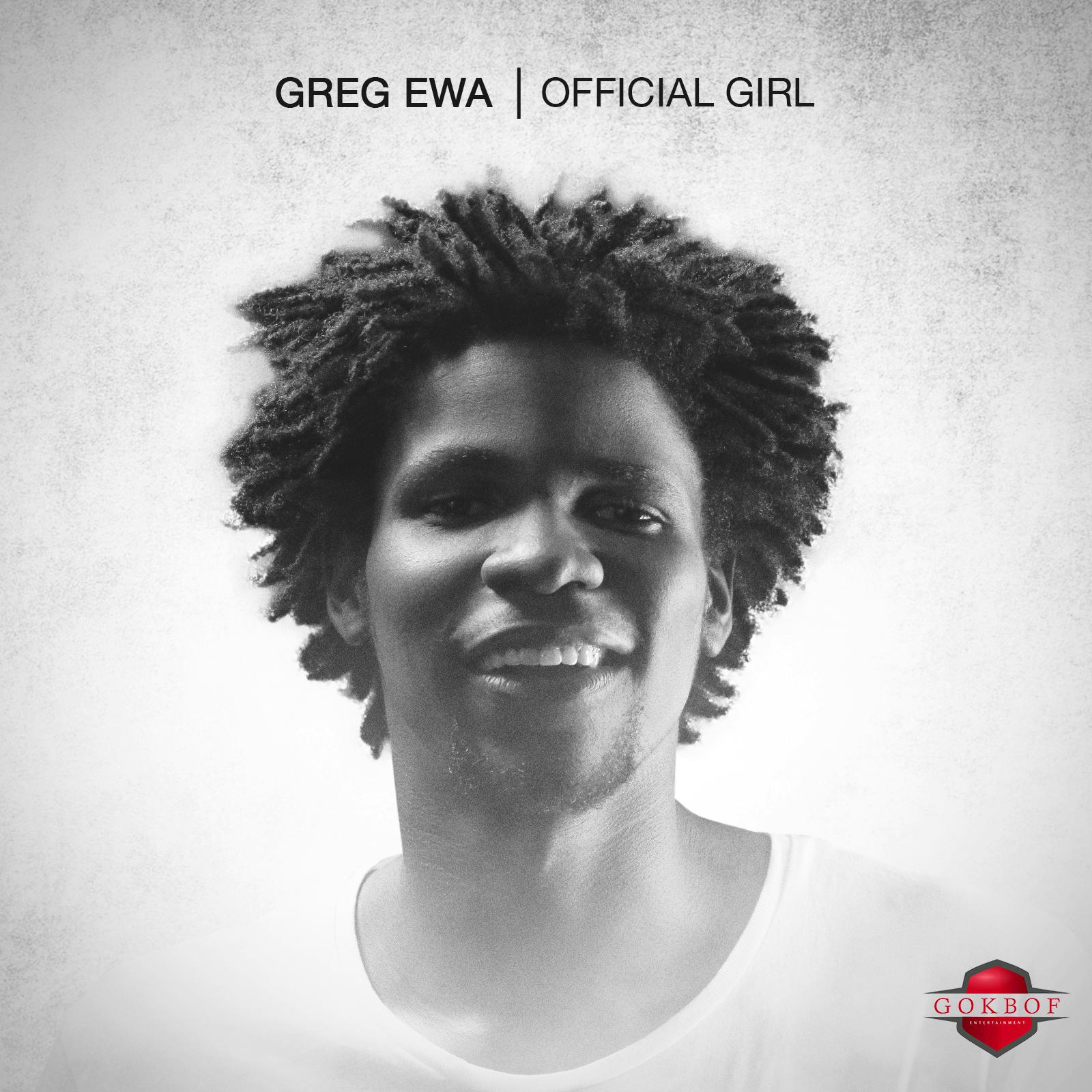 Greg Ewa – Official Girl