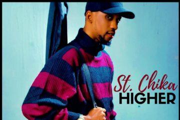 St. Chika – Higher (prod. DJ Klem)