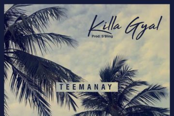 Teemanay – Killa Gyal