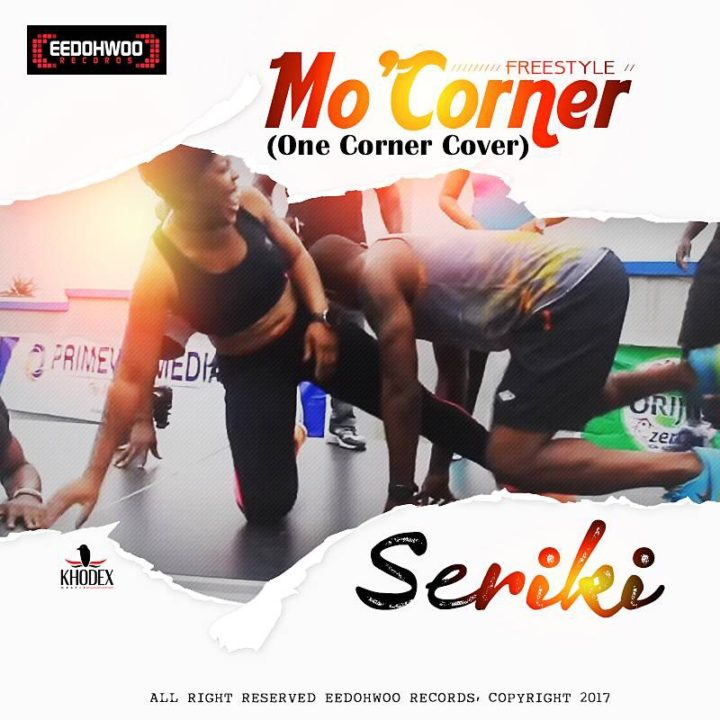 Seriki - Mo'Corner (One Corner Cover)