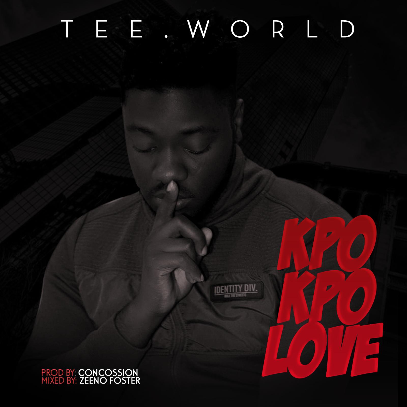 Tee World – Kpo Kpo Love