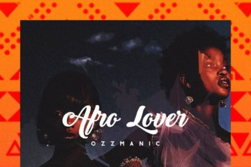 Ozzmanic – Afro Lover (prod. Duktor Sett)