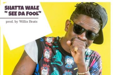 Shatta Wale – See Da Fool (Prod. Willis Beats)