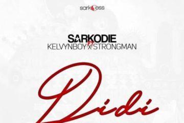 Sarkodie – Didi ft Kelvynboy & Strongman (Prod. MOG Beatz)
