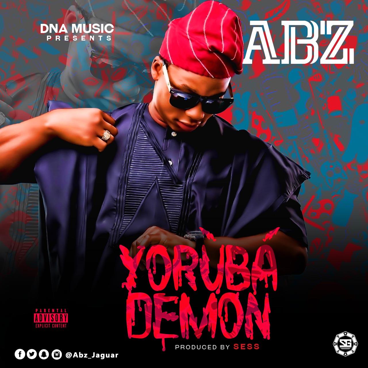 ABZ – Yoruba Demon (Prod. Sess)