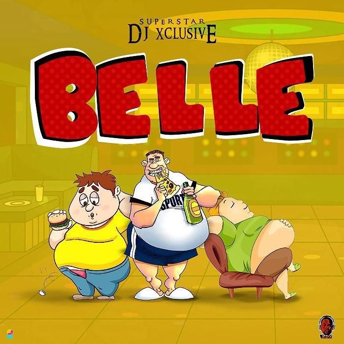 DJ Xclusive – Belle