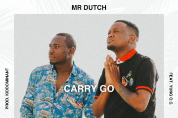 VIDEO: Mr. Dutch  – Carry Go FT. Yung O.G