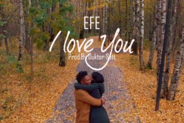 Efe – I Love You (Prod. Duktor Sett)