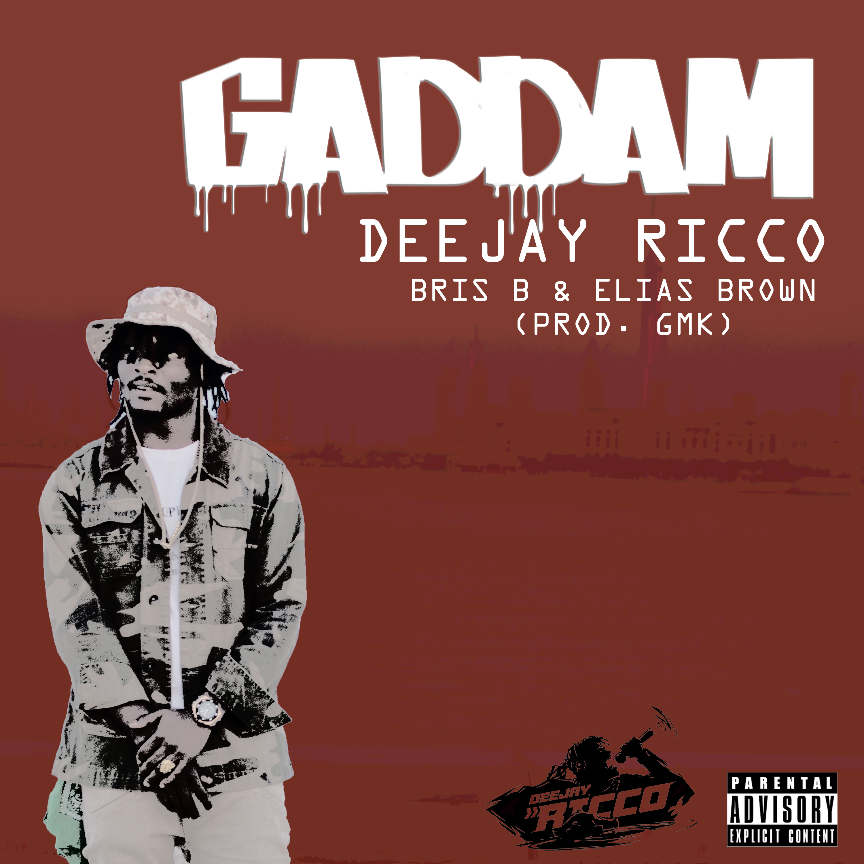 DEEJAY RICCO – GADDEM!!