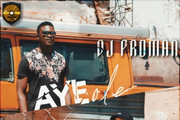 DJ Proman ft. Mazzingar  – Aye Ole