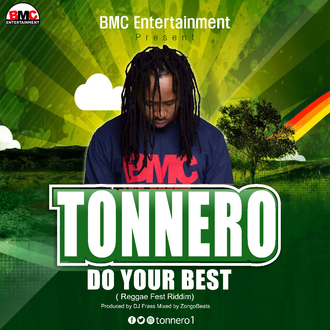Tonnero – Do Your Best