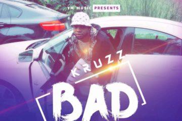 VIDEO: Kruzz – Bad