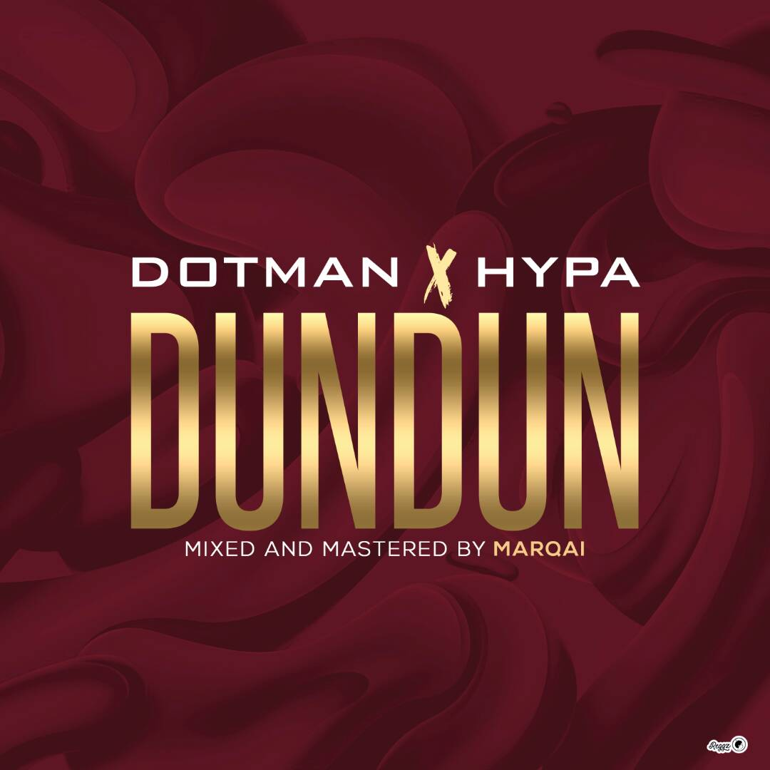 Dotman X Hypa – Dundun