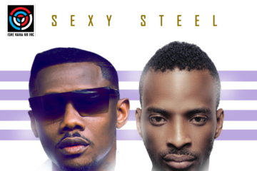 Sexy Steel ft. 9ice – Ishe Kana Ni | Sorry