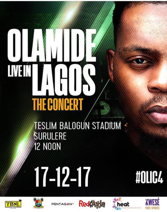 Olamide Live In Lagos: The Concert #OLIC4 || Dec. 17, 2017