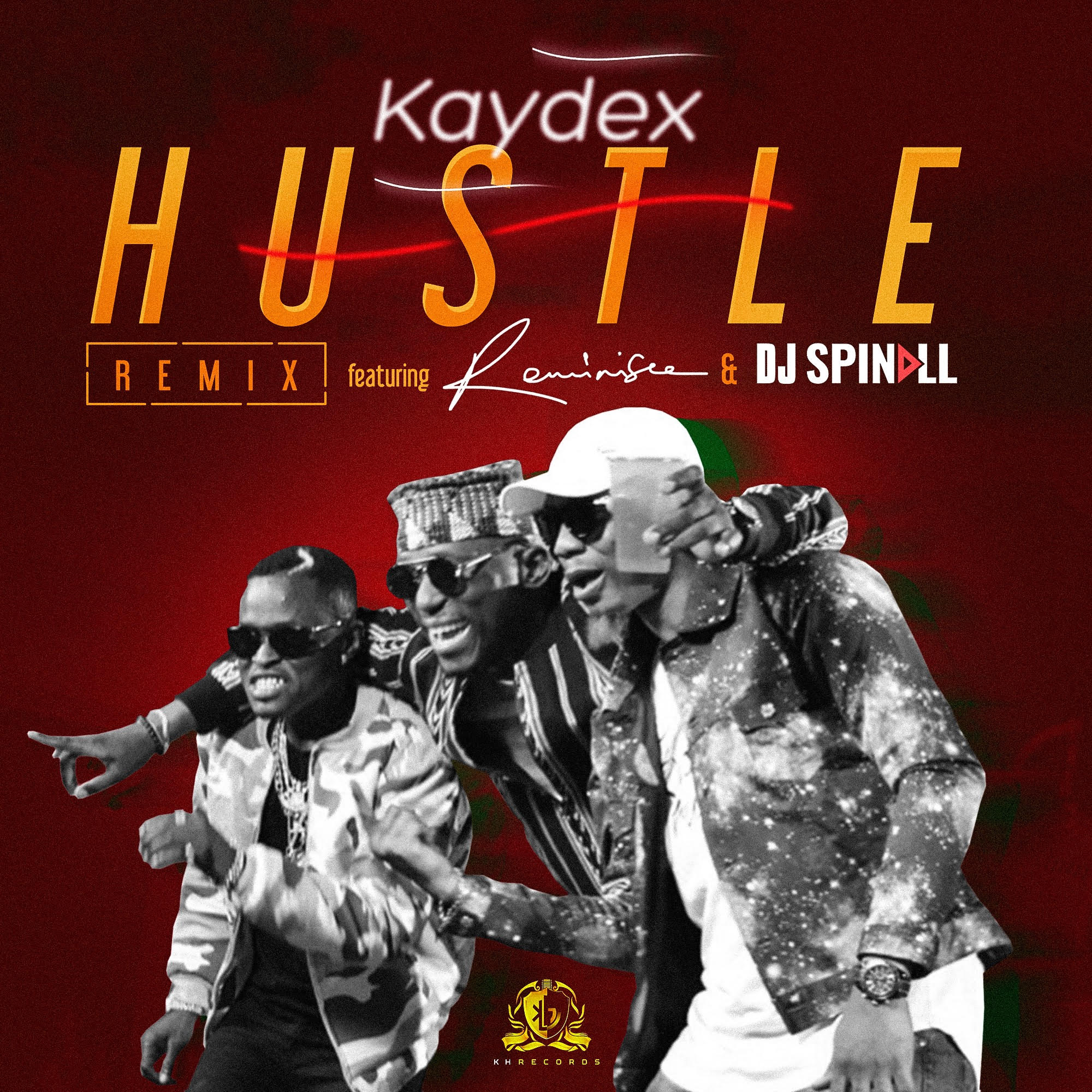 KayDex ft. DJ Spinall and Reminisce – 'Hustle' (Remix)